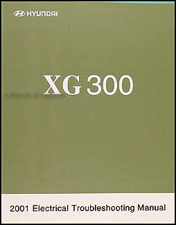 2001 Hyundai XG 300 Reprint Electrical Troubleshooting Manual