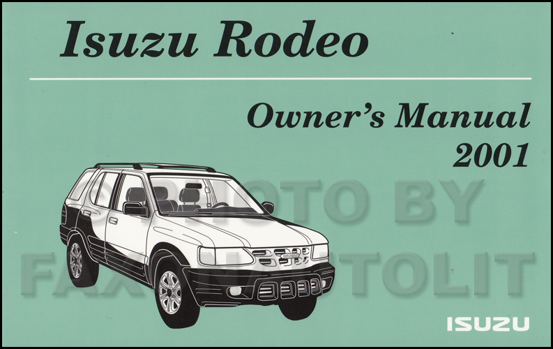 2001 isuzu rodeo owner s manual original rh faxonautoliterature com 99 isuzu trooper service manual 1999 isuzu trooper repair manual