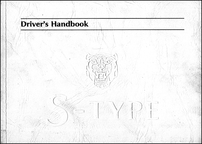 2001 Jaguar S-Type Owner's Manual Original
