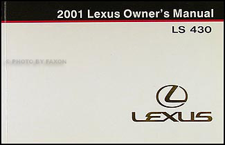 2001 lexus ls430 owners manual online user manual u2022 rh pandadigital co lexus ls430 service manual pdf 2001 lexus ls430 service manual