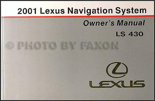 2001 lexus ls 430 wiring diagram manual original 2001 lexus ls 430 navigation system owners manual original