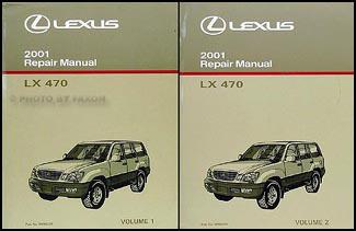 2001 lexus lx 470 repair shop manual original 2 volume set rh faxonautoliterature com 2000 Lexus LX470 2000 Lexus LX470