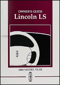 2001 lincoln ls wiring diagram manual original 2001 lincoln ls original owner s manual package