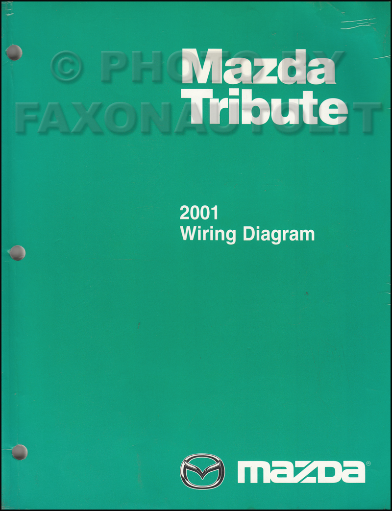 2001 mazda tribute wiring diagram manual original rh faxonautoliterature  com 1999 Mazda Wiring Diagrams Automotive 2002 Ford Escape Wiring-Diagram