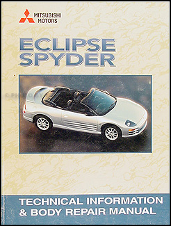 2001 mitsubishi eclipse spyder body repair shop manual original rh faxonautoliterature com 2001 Mitsubishi Spyder Convertible 2001 mitsubishi eclipse spyder gt repair manual pdf