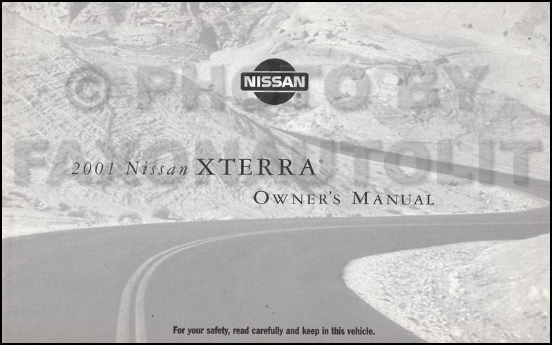 2001 nissan xterra owner s manual original rh faxonautoliterature com 2001 nissan xterra service repair manual Nissan Xterra Lift Kit