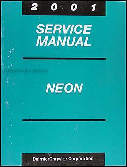 2001 neon repair shop manual original rh faxonautoliterature com neon 2001 manual neon 2001 manual