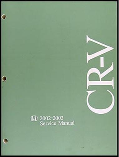 2002 2006 honda cr v body repair shop manual original rh faxonautoliterature com 2014 honda crv repair manual pdf 2004 Honda CR-V Interior