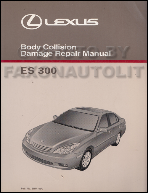 2002 2003 lexus es 300 body collision repair shop manual rh faxonautoliterature com lexus is300 repair manual download lexus es300 repair manual download