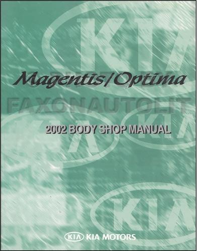 2002 2005 kia magentis optima body collision repair shop. Black Bedroom Furniture Sets. Home Design Ideas