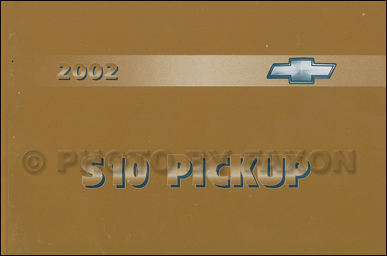 2002 chevrolet s10 pickup truck owner s manual original rh faxonautoliterature com Chevy S10 Manual Inside 1994 Chevy S10 2WD Manual