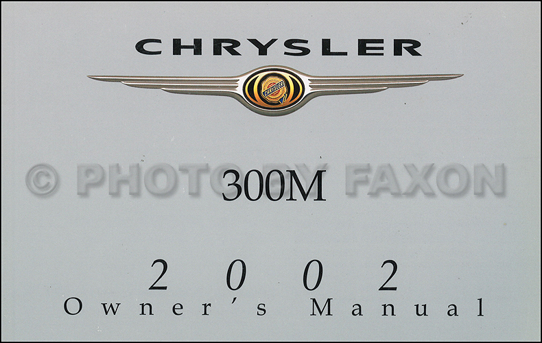 2002 chrysler 300m owner s manual original rh faxonautoliterature com chrysler 300m service manual pdf chrysler 300m service manual pdf