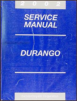 2002 dodge durango repair shop manual original rh faxonautoliterature com 2002 Dodge Durango MPG 2002 Dodge Durango Reliability