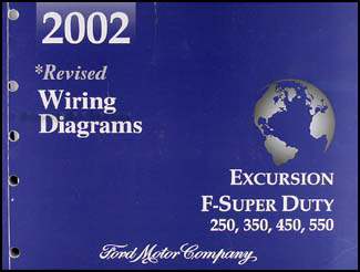 2002 Ford Excursion Super Duty F250 F350 F450 F550 Wiring Diagram Manual