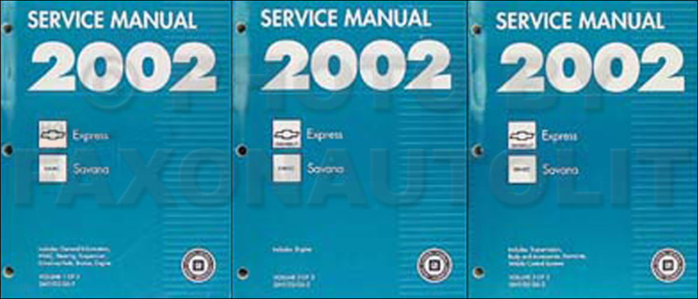 2002 Express & Savana Repair Manual 3 Volume Set Original