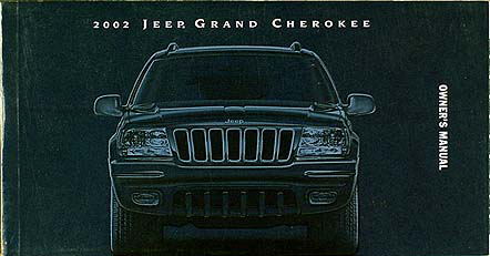 2002 jeep grand cherokee owner s manual original rh faxonautoliterature com 2002 jeep grand cherokee service manual 2002 jeep grand cherokee owners manual download