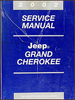 2002 jeep grand cherokee repair shop manual original rh faxonautoliterature com 2002 jeep grand cherokee user manual 2002 jeep grand cherokee owners manual free