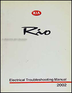 2002KiaRioETM 2002 kia rio electrical troubleshooting manual original 2002 kia rio radio wiring diagram at reclaimingppi.co