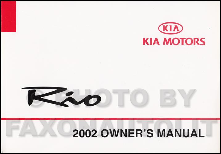 2002 kia rio owners manual original rh faxonautoliterature com