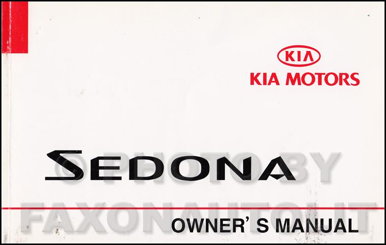 2002 kia sedona owners manual original rh faxonautoliterature com kia sedona owners manual 2011 kia sedona owners manual 2006