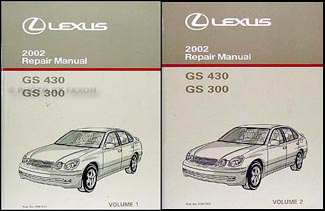 2002 lexus gs 300 gs 430 repair shop manual original 2 volume set rh faxonautoliterature com 2006 lexus gs430 owners manual lexus gs 430 repair manual