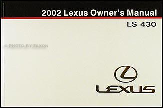 2002 lexus ls 430 owners manual original rh faxonautoliterature com lexus ls 430 owners manual Lexus GS 430