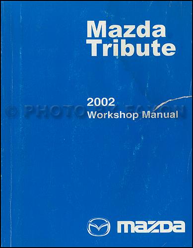 2002 Mazda Tribute Repair Shop Manual Original