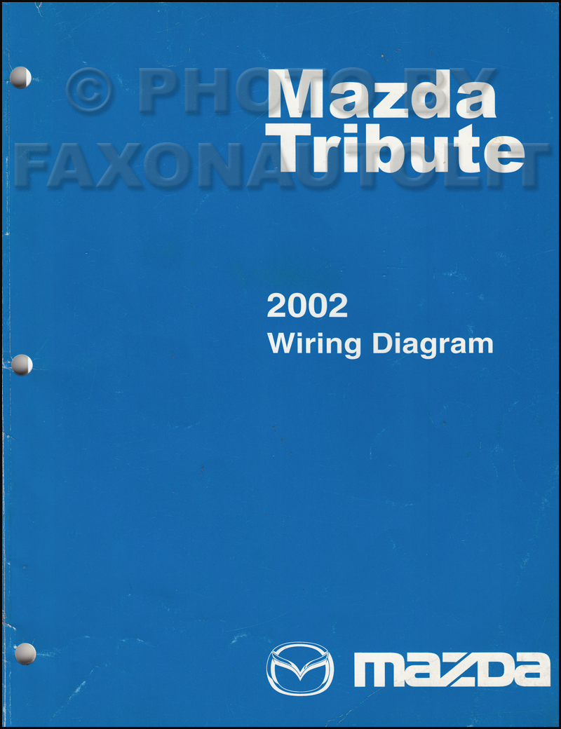 2002 Mazda Wiring Diagram Guide And Troubleshooting Of 626 Tribute Manual Original Rh Faxonautoliterature Com Protege Stereo