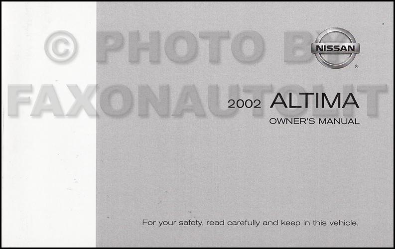 2002 nissan altima owner s manual original rh faxonautoliterature com 1994 Nissan Altima nissan altima 2002 owners manual pdf