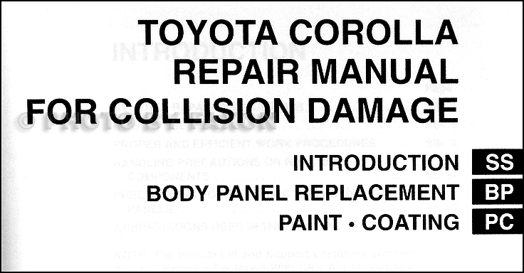 2003 2008 toyota corolla body collision repair shop manual original rh faxonautoliterature com 2008 toyota corolla service manual pdf 2008 toyota corolla repair manual download