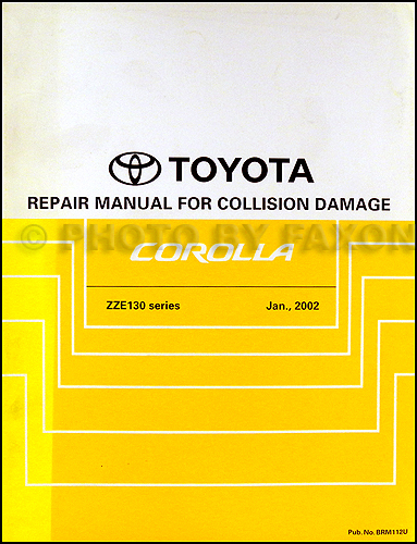 2003 2008 toyota corolla body collision repair shop manual original rh faxonautoliterature com 2007 Toyota Corolla Blower Motor Relay Location toyota corolla 1993 repair manual
