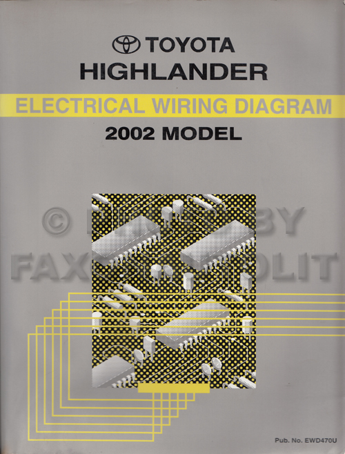 2002 toyota highlander wiring diagram manual original rh faxonautoliterature com 2002 Toyota Highlander Parts Diagram 2005 Toyota Highlander Parts Diagram