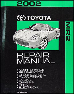 2002 toyota mr2 spyder repair shop manual original rh faxonautoliterature com Toyota Supra Pontiac Fiero