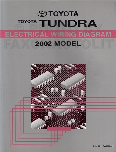 2002 toyota tundra wiring diagram manual original rh faxonautoliterature com  2002 toyota tundra headlight wiring diagram