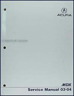 Acura  2003 on 2003 2004 Acura Mdx Repair Shop Manual Original