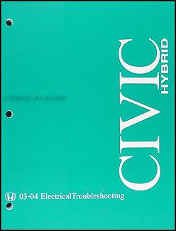 2004 honda civic hybrid electrical troubleshooting manual. Black Bedroom Furniture Sets. Home Design Ideas