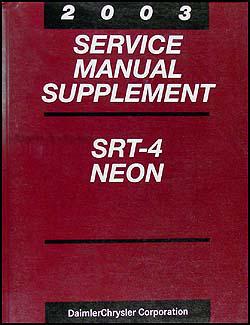 2003 dodge neon srt 4 repair shop manual original supplement. Black Bedroom Furniture Sets. Home Design Ideas
