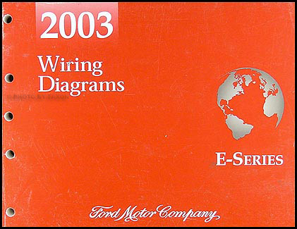 2003 Ford Econoline Van & Club Wagon Wiring Diagram Manual Original