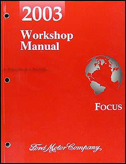 2003FordFocusORM 2003 ford focus repair shop manual original 2003 ford focus zx3 radio wiring diagram at n-0.co