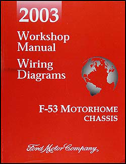 ford f 550 super duty service manuals shop owner maintenance 2003 ford f 53 motorhome chassis repair shop manual and wiring diagrams