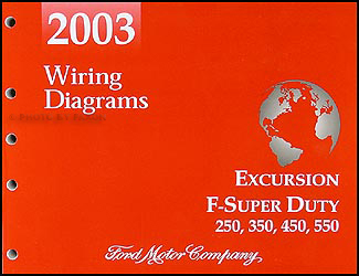 2003 ford excursion f super duty 250 350 450 550 wiring diagram manual rh faxonautoliterature com 2003 f250 radio wiring diagram 2003 f250 wiring diagram pdf