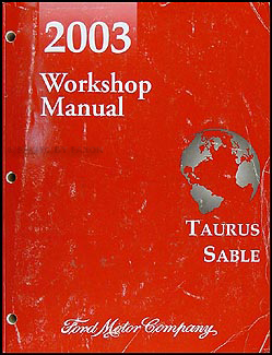 2003 Ford Taurus & Mercury Sable Shop Manual Original