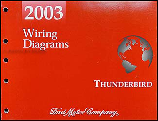 2003 ford thunderbird wiring diagram manual original rh faxonautoliterature com 2006 Ford Thunderbird 2007 Ford Thunderbird