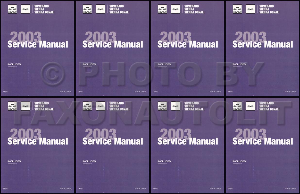 2003 Silverado & Sierra Repair Manual Original 5 Volume Set