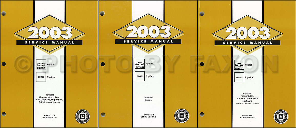 chevrolet c5500 kodiak service manuals shop owner maintenance 2003 topkick kodiak c 4000 5000 repair manual original 3 volume set
