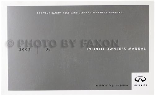 2003 infiniti i35 owner s manual original rh faxonautoliterature com 2003 Infiniti I-35 Leather Interior 2003 Infiniti I-35 Leather Interior