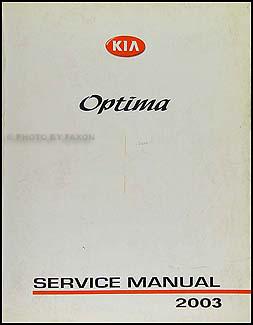 2003 kia optima repair shop manual original rh faxonautoliterature com 2004 kia optima repair manual free 2003 kia optima repair manual pdf
