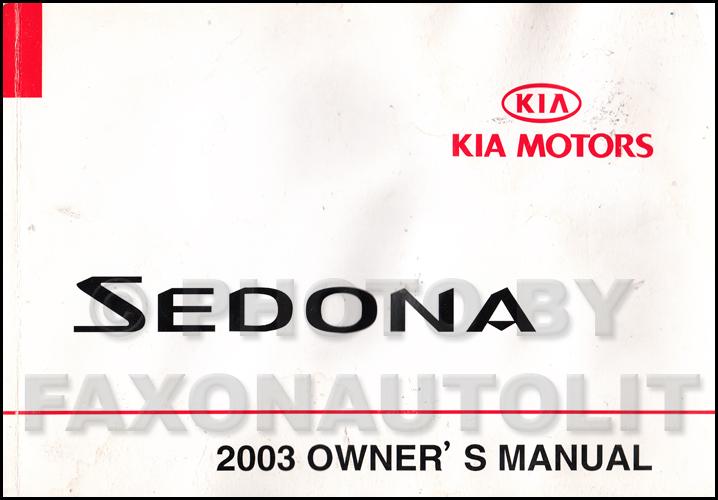 2003 Kia Sedona Owners Manual Original