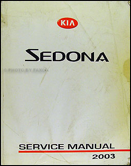 2003 Kia Sedona Repair Manual Original