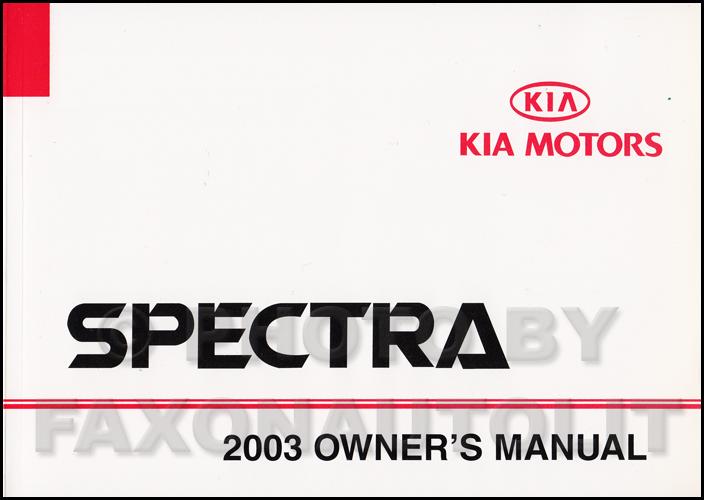 2003 kia spectra owners manual original rh faxonautoliterature com kia spectra 2003 owners manual 2003 Kia Spectra Parts Diagram